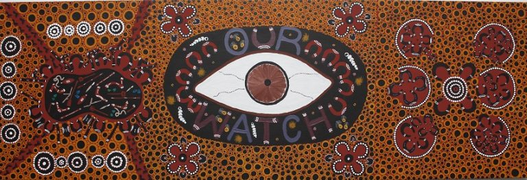 "Painting called ""No to Family Violence."" It shows a big eye in the centre with the words ""OUR WATCH"" around it, motifs of people sitting and talking in circles, and people sitting around a big collection of weapons, including cultural items used as weapons in violence against women."