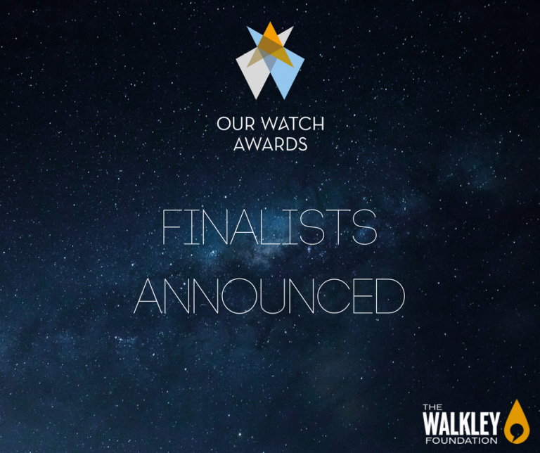 "Graphic with white writing on a blue starry sky background. The Our Watch Award logo is at the top. Text reads, ""Finalists announced"""
